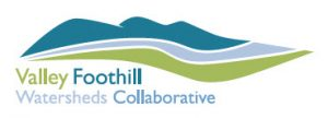 Valley Foothill Watersheds Collaborative